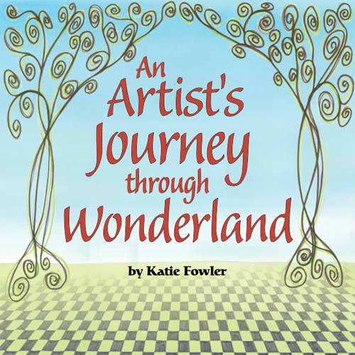 Book Cover: An Artist's Journey through Wonderland