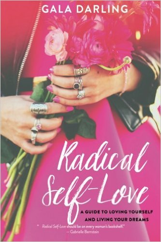 Book Cover: Radical Self-Love by Gala Darling