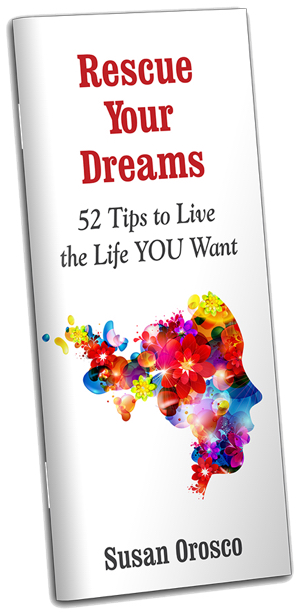 Book Cover: Rescue Your Dreams by Susan Orozco