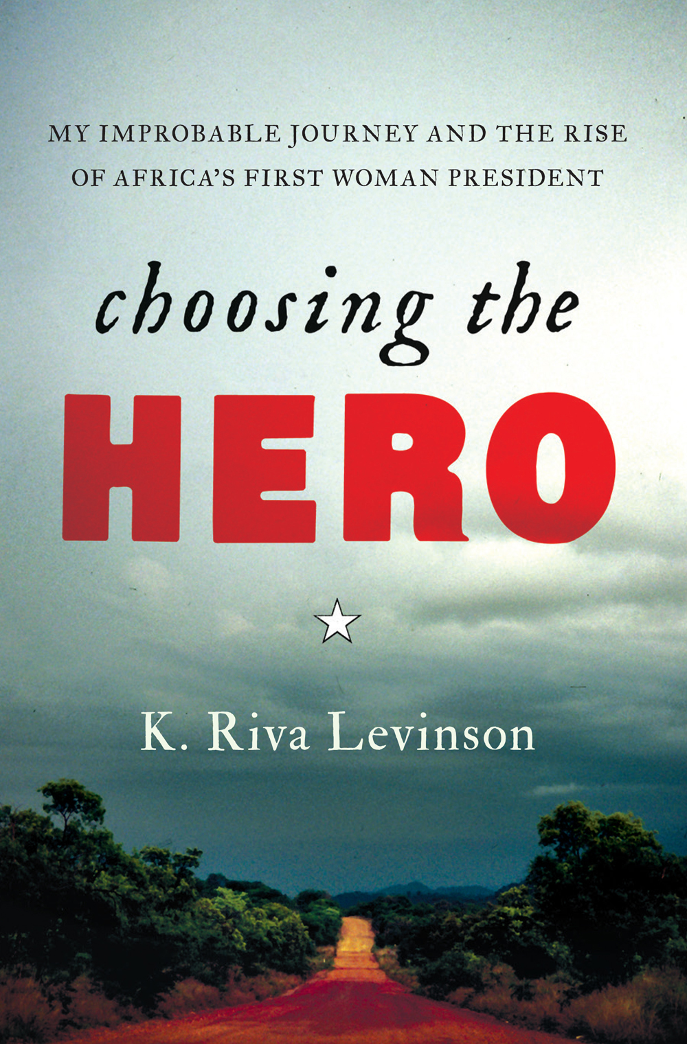 Book Cover: Choosing The Hero