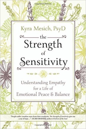 Book Cover: The Strength of Sensitivity