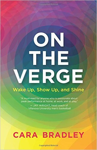 Book Cover: On the Verge: Wake Up, Show Up, and Shine