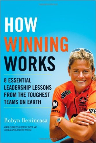Book Cover: How Winning Works: 8 Essential Leadership Lessons from the Toughest Teams on Earth