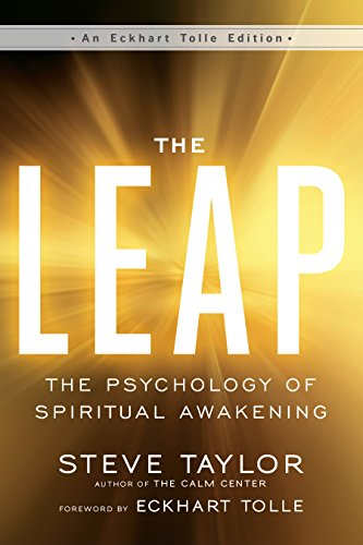 Book Cover: The Leap: The Psychology of Spiritual Awakening (An Eckhart Tolle Edition)