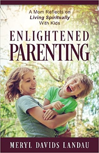 Book Cover: Enlightened Parenting: A Mom Reflects on Living Spiritually With Kids