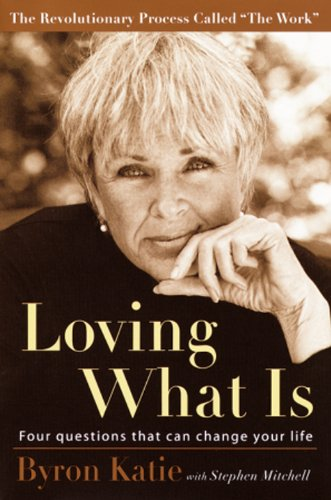 Book Cover: Loving What Is: Four Questions That Can Change Your Life