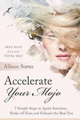 Book Cover: Accelerate Your Mojo