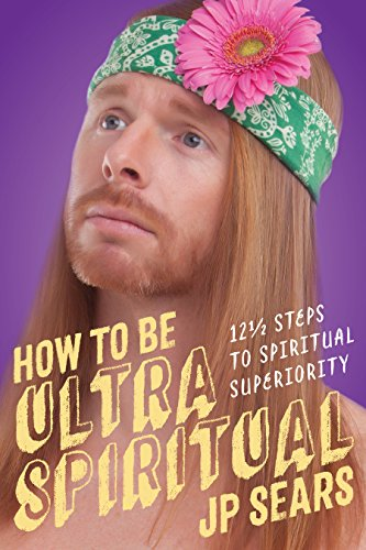 Book Cover: How to Be Ultra Spiritual