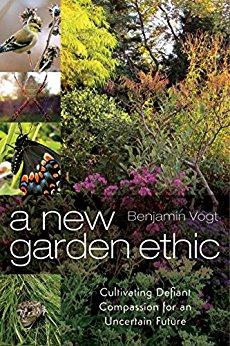 Book Cover: A New Garden Ethic