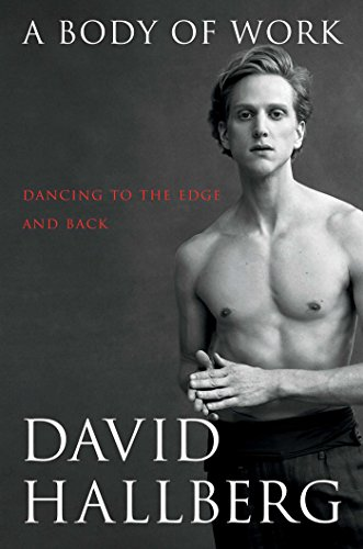 Book Cover: A Body of Work: Dancing to the Edge and Back