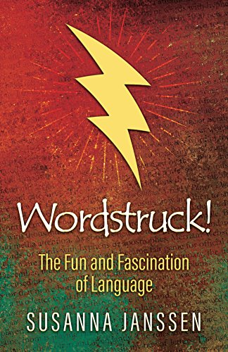 Book Cover: Wordstruck! The Fun and Fascination of Language