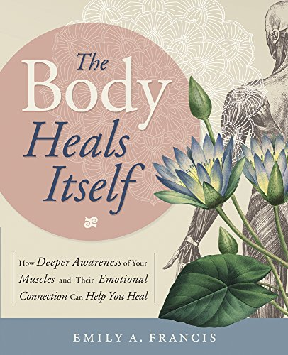Book Cover: The Body Heals Itself
