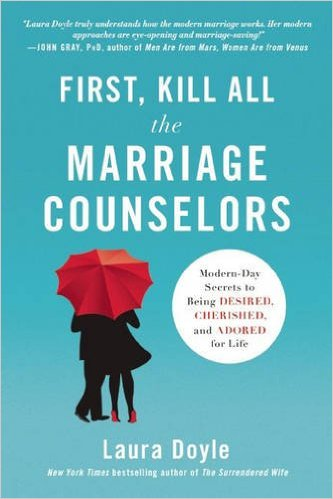 Book Cover: First, Kill All the Marriage Counselors