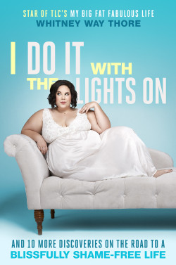Book Cover: I Do It With The Lights On by Whitney Way Thore