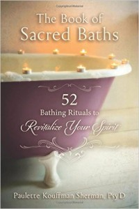 Book Cover: The Book of Sacred Baths by Dr. Paulette Kauffman Sherman