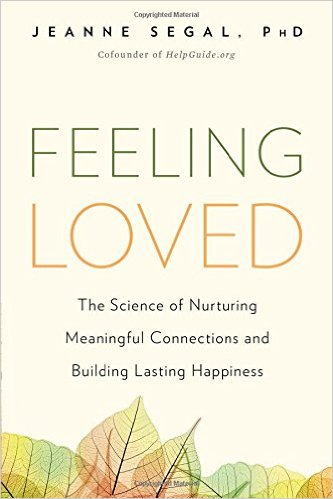 Book Cover: Feeling Loved  by Jeanne Segal, PhD