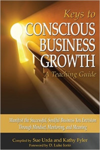 Book Cover: Keys to Conscious Business Growth