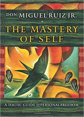 Book Cover: The Mastery of Self: A Toltec Guide to Personal Freedom