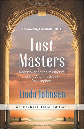 Book Cover: Lost Masters: Rediscovering the Mysticism of the Ancient Greek Philosophers