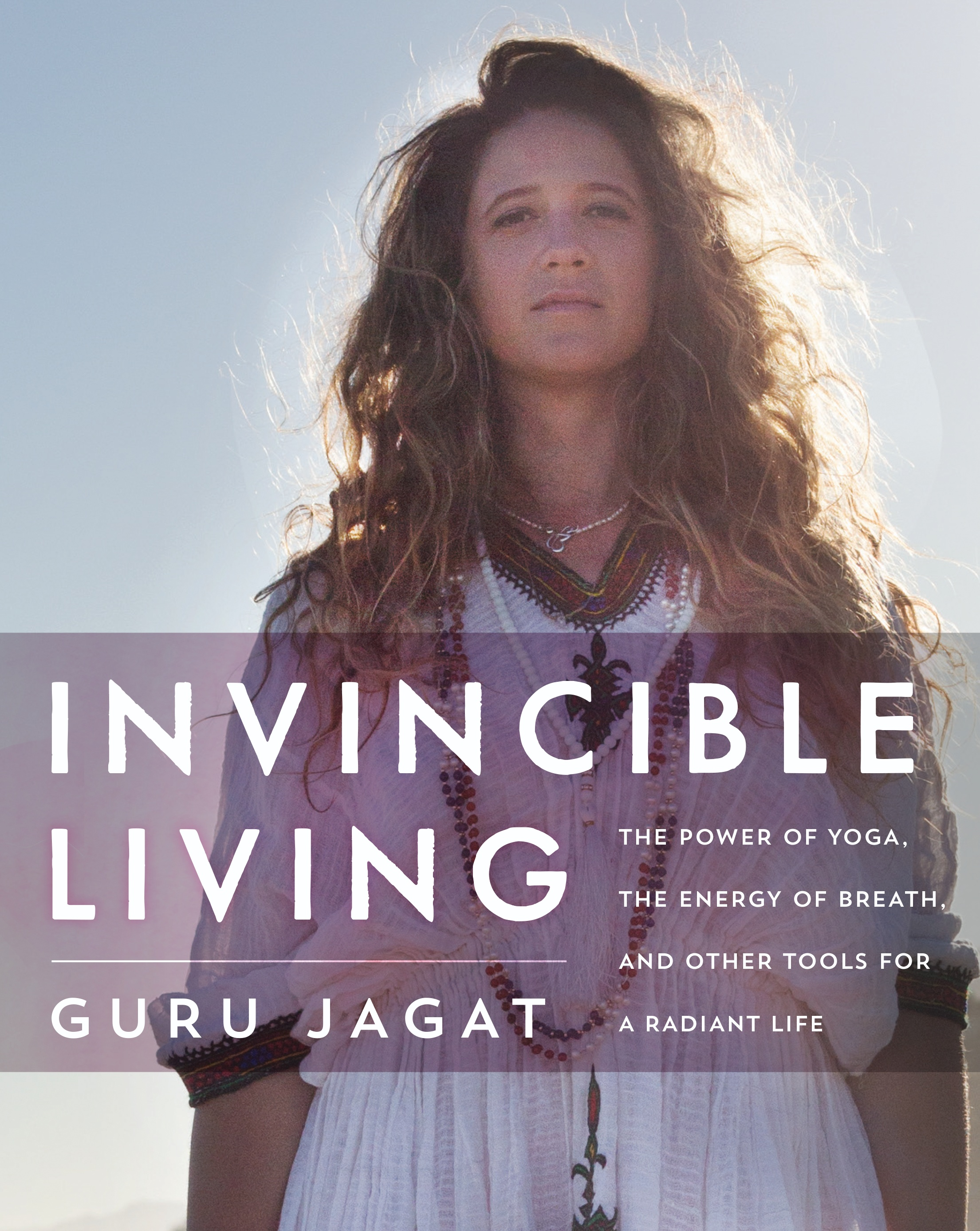 Book Cover: Invincible Living: The Power of Yoga, The Energy of Breath, and Other Tools for a Radiant Life