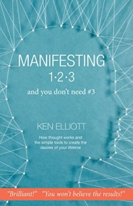 Book Cover: Manifesting 123, and you don't need #3