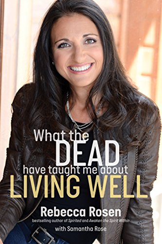 Book Cover: What the Dead Have Taught Me About Living Well