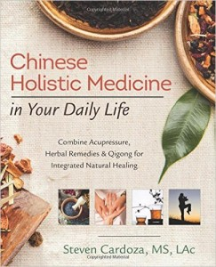 Book Cover: Chinese Holistic Medicine in Your Daily Life