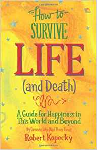 Book Cover: How to Survive Life (and Death)