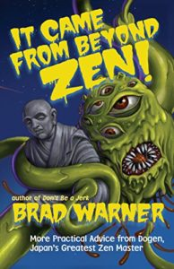Book Cover: It Came from Beyond Zen!