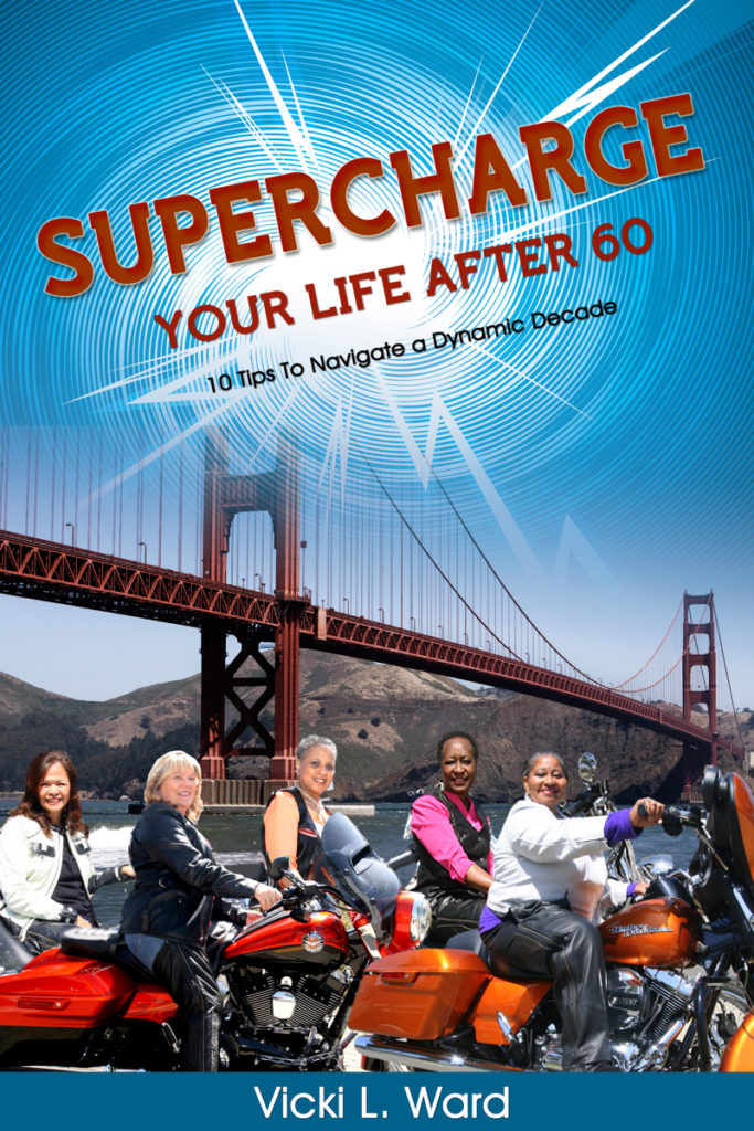 Book Cover: Supercharge Your Life After 60!