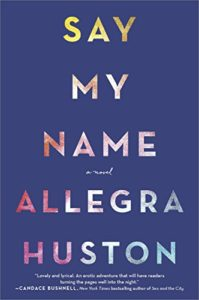 Book Cover: Say My Name: A Novel
