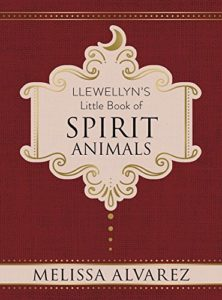 Book Cover: Llewellyn's Little Book of Spirit Animals