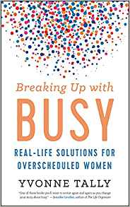 Book Cover: Breaking Up with Busy