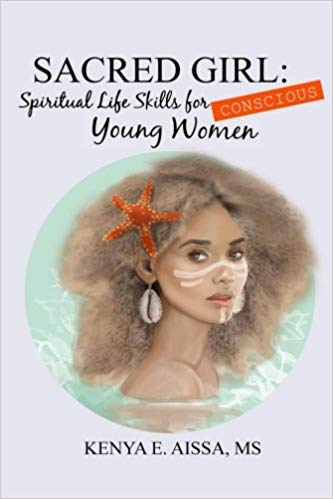 Book Cover: Sacred Girl: Spiritual Life Skills for Conscious Young Women