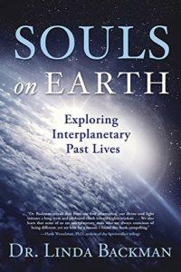 Book Cover: Souls on Earth: Exploring Interplanetary Past Lives