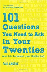 Book Cover: 101 Questions You Need to Ask in Your Twenties