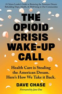 Book Cover: The Opioid Crisis Wake-Up Call