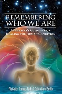 Book Cover: Remembering Who We Are: Laarkmaa's Guidance on Healing the Human Condition