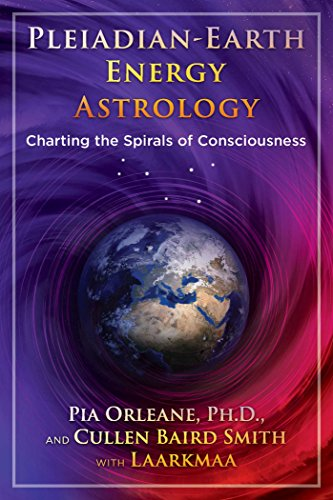 Book Cover: Pleiadian Earth Energy Astrology: Charting the Spirals of Consciousness