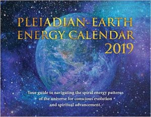 Book Cover: The Pleiadian-Earth Energy Calendar 2019
