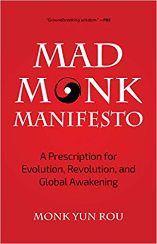 Book Cover: The Mad Monk Manifesto