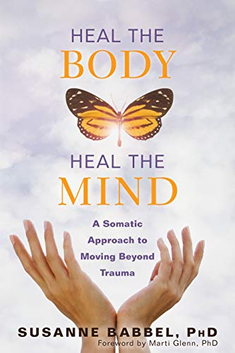 Book Cover: Heal the Body, Heal the Mind