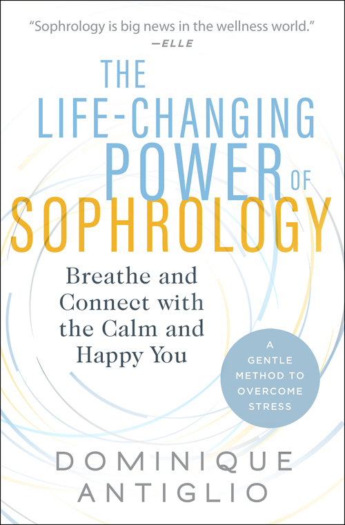 Book Cover: The Life-Changing Power of Sophrology