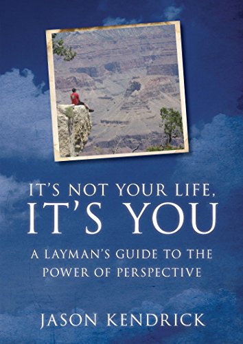 Book Cover: It's Not Your Life, It's You