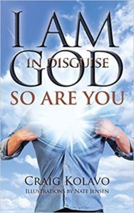 Book Cover: I Am God in Disguise: So Are You