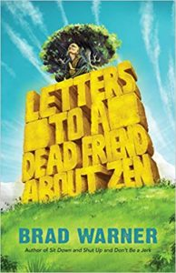 Book Cover: Letters to a Dead Friend about Zen