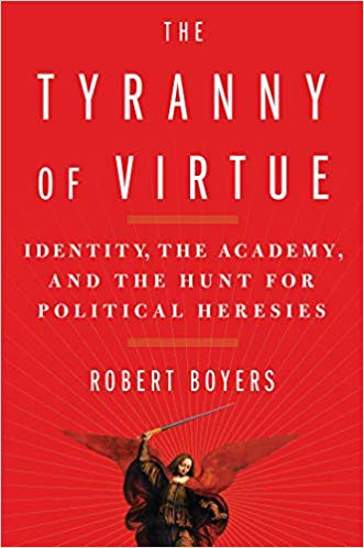 Book Cover: The Tyranny of Virtue