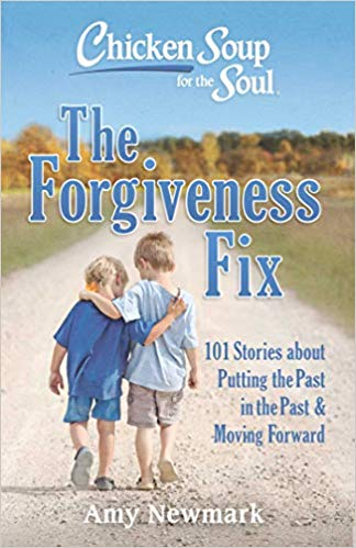 Book Cover: Chicken Soup for the Soul: The Forgiveness Fix