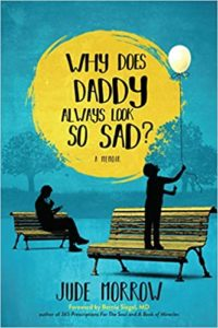 Book Cover: Why Does Daddy Always Look So Sad?