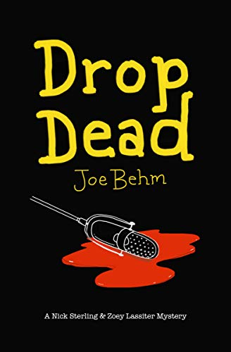 Book Cover: Drop Dead: A Nick Sterling & Zoey Lassiter Mystery